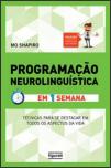 Programação Neurolinguística - em 1 semana