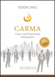 CARMA – Career and Relationship Management