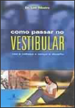 Como Passar no Vestibular