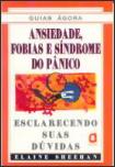 Ansiedade, Fobias e Síndrome do Pânico