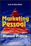 Marketing Pessoal, você sabe o que é?