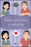 Descomplique a Relação