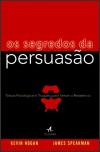 Os Segredos da Persuasão