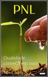 PNL - Qualidade Começa em Mim - eBook Kindle